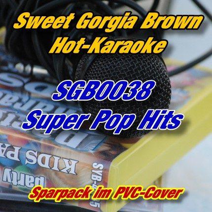Sweet Georgia Brown Karaoke - SGB0038 - Super Pop Hits