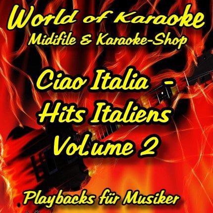 Ciao Italia - Hits Italiens Vol. 2 - Karaoke Playbacks