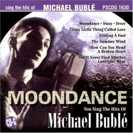 MOONDANCE - THE HITS OF MICHAEL BUBLE – KARAOKE PLAYBACKS – PSCDG 1630