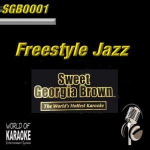 Sweet Georgia Brown - SGB0001 – Freestyle Jazz – Karaoke Playbacks