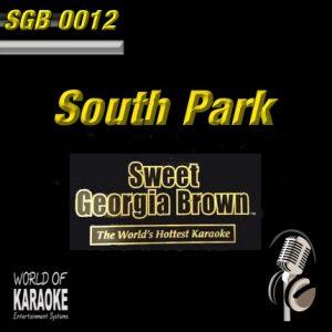 Sweet Georgia Brown Karaoke - SGB0012 - South Park Playbacks