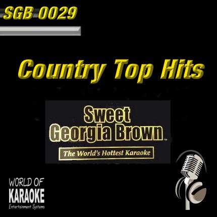 Sweet Georgia Brown Karaoke - SGB0029 - Top-Country-Hits in Karaoke-Versionen ...