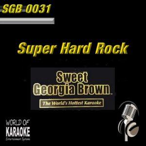 Sweet Georgia Brown - SGB0031 – Hard Rock – Karaoke Playbacks