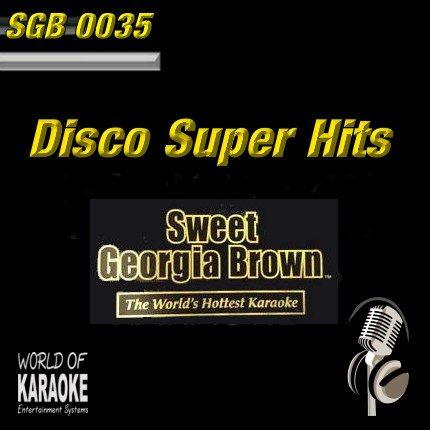 Sweet Georgia Brown - SGB0035 – Disco Super Hits – Top Karaoke Playbacks