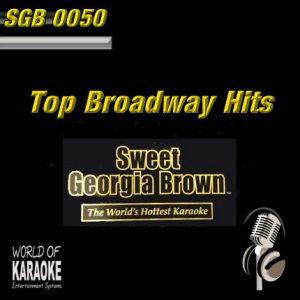 Sweet Georgia Brown - SGB0050 – Broadway Hits – Top Karaoke Playbacks