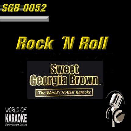 Sweet Georgia Brown - SGB0052 – Rock ´N Roll – Top Karaoke Playbacks