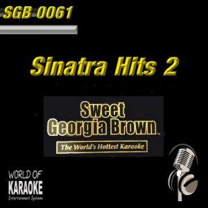 Sweet Georgia Brown - SGB0061 – Sinatra Hits 2 – Swing Karaoke Playbacks