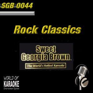 Sweet Georgia Brown - SGB0044 – Rock Classics - Karaoke Playbacks