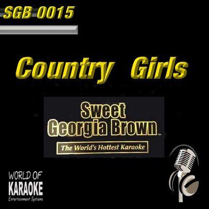 Sweet Georgia Brown - SGB0015 - Country Girls - Karaoke Playbacks